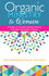 Organic Ministry to Women a Guide to Transformational Ministry with Next Generation Women