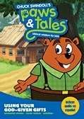 Paws & Tales Using Your God Given Gifts Biblical Wisdom for Kids