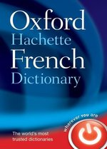Oxford Hachette French Dictionary 4th Edition