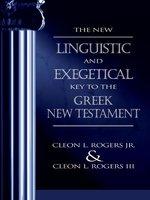 NEW LINGUISTIC EXEGETICAL KEY GREEK NT