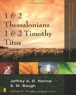 1 and 2 Thessalonians, 1 and 2 Timothy, Titus (Zondervan Illustrated Bible Backgrounds Commentary)