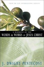 Harmony of the Words & Works of Jesus