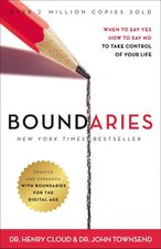 Boundaries Revised Edition When to Say Yes How to Say No to Take Control of Your Life