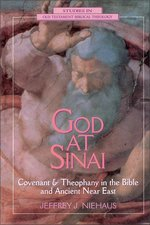 God at Sinai Covenant & Theophany in the Bible & Ancient Near East