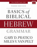 Basics of Biblical Hebrew Grammar 3rd Edition