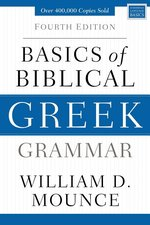 Basics of Biblical Greek Grammar 4th Edition