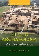 FIELD ARCHAEOLOGY 2ND ED