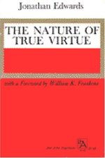 NATURE OF TRUE VIRTUE