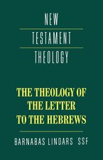 THEOLOGY OF THE LETTER TO THE HEBREWS NR