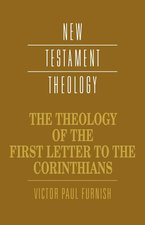 Theology of the First Letter to the Corinthians NR