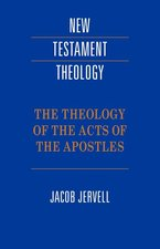 THEOLOGY OF THE ACTS OF THE APOSTLES NR