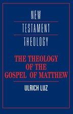 THEOLOGY OF THE GOSPEL OF MATTHEW