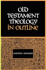 Old Testament Theology in Outline Revised
