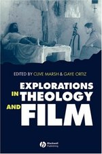 EXPLORATIONS IN THEOLOGY & FILM AN INTRO NR