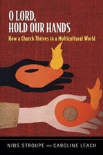O LORD HOLD OUR HANDS