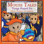 MOUSE TALES THINGS HOPED FOR