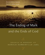ENDING OF MARK & THE ENDS OF GOD