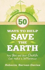 50 WAYS TO HELP SAVE THE EARTH HOW YOU &
