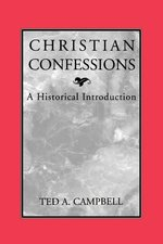 Christian Confessions Historical Introduction