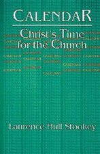 CALENDAR CHRISTS TIME FOR THE CHURCH