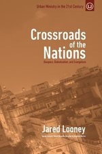 Crossroads of the Nations Diaspora Globalization & Evangelism