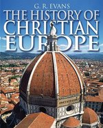 HISTORY OF CHRISTIAN EUROPE