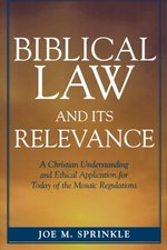 BIBLICAL LAW & ITS RELEVANCE