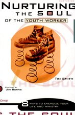 NURTURING THE SOUL OF THE YOUTH WORKER OP!!!