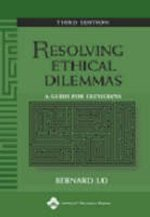 RESOLVING ETHICAL DILEMMAS 3/E OLD ED!!!