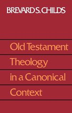 OLD TESTAMENT THEOLOGY CANONIC