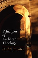 Principles of Lutheran Theology 2nd Edition NR