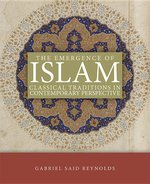 Emergence of Islam Classical Traditions in Contemporary Perspective