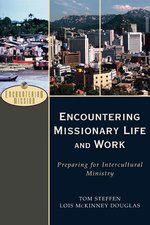 Encountering Missionary Life & Work Preparing for Intercultural Ministry