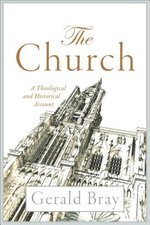 Church: A Theological and Historical Account