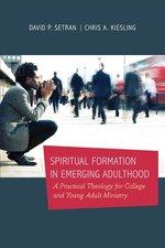 SPIRITUAL FORMATION IN EMERGING ADULTHOO