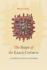 HOPE OF THE EARLY CHURCH
