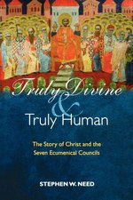 TRULY DIVINE & TRULY HUMAN