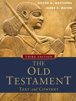 Old Testament Text and Context 3rd Edition