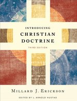 Introducing Christian Doctrine 3rd Edition
