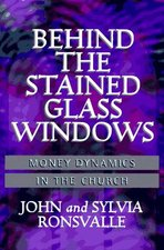 BEHIND THE STAINED GLASS WINDOW