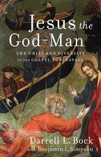 Jesus the God Man the Unity & Diversity of the Gospel Portrayals
