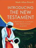 Introducing the New Testament a Historical Literary & Theological Survey