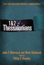 1 2 Thessalonians Walvoord