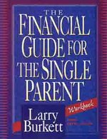 Financial Guide for the Single Parent Workbook OP!!!