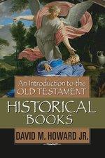 INTRO TO THE OT HISTORICAL BOOKS