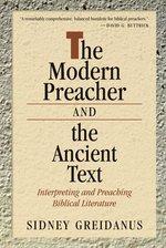Modern Preacher & the Ancient Text Interpreting & Preaching Biblical Literature (POD NR)