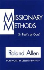 MISSIONARY METHODS ST PAULS OR OURS