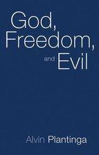 GOD FREEDOM & EVIL