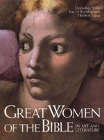 Great Women of the Bible in Art & Literature