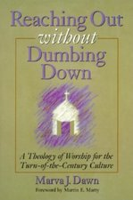 REACHING OUT WITHOUT DUMBING DOWN